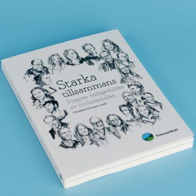 Starka tillsammans tjugoen nulägesbilder av civilsamhället Charlotte Ovesson trinambai sweden